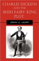 Charles Dickens and the Irish Fairy King