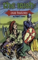 The Irish: Our History